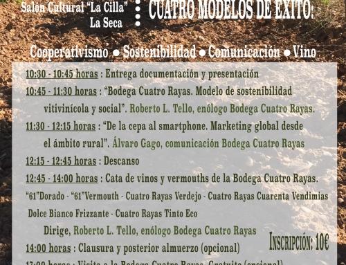 """Jornada de Viticultura y Enología en La Seca con Bodega Cuatro Rayas como protagonista: """"Cuatro Claves de Éxito"""""""
