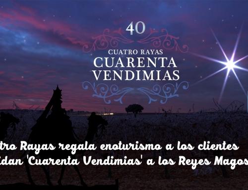 Cuatro Rayas regala enoturismo a los clientes que pidan  'Cuarenta Vendimias' a los RR.MM.
