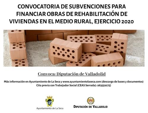 CONVOCATORIA DE SUBVENCIONES PARA FINANCIAR OBRAS DE REHABILITACIÓN DE VIVIENDAS EN EL MEDIO RURAL, EJERCICIO 2020