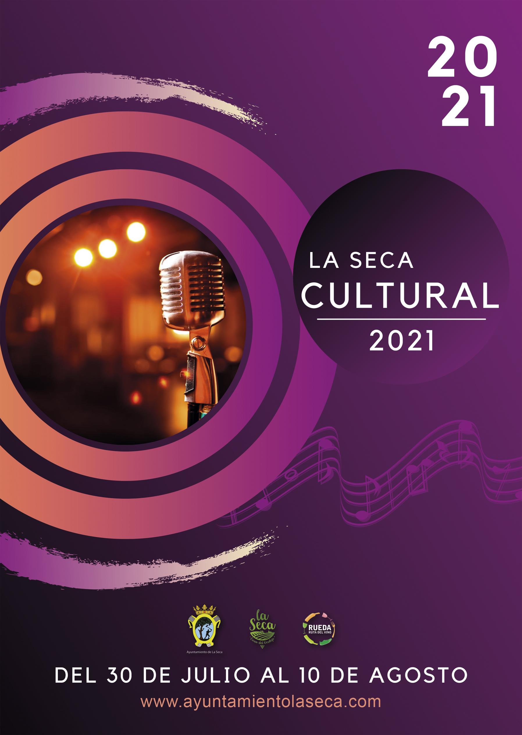La Seca Cultural 2021 del 30 de julio al 10 de agosto